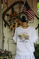 Just an All American Girl - Patriotic Summer Graphic Tee Shirt with American Flag and Sunflowers