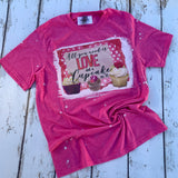 All you need is love and a cupcake (or 3!) pink bleached tee shirt