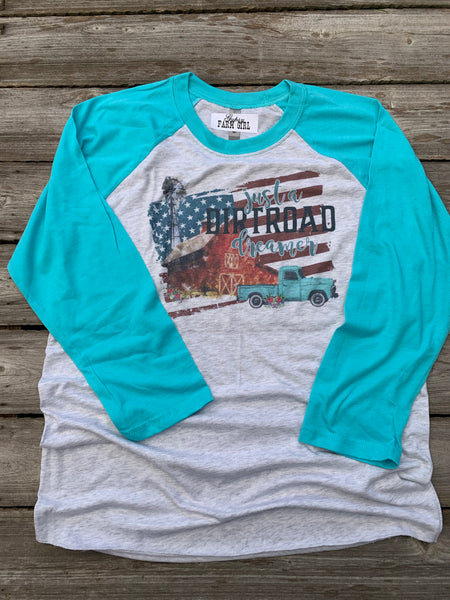Just a Dirt Road Dreamer baseball tee shirt