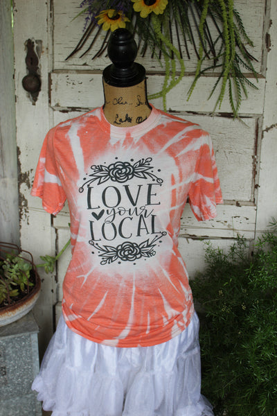 Love Your Local Orange tie dye bleached tee shirt-graphic t shirts-Gypsy Farm Girl