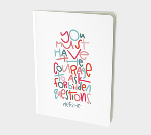 Forbidden Questions Large 7x10 Notebook