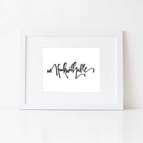 Unf*ckwithable Art Print