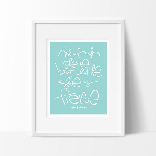 She is Little, She is Fierce Art Print