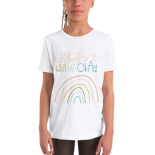 Load image into Gallery viewer, Everything Will Be Okay Youth Short Sleeve T-Shirt