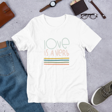 Load image into Gallery viewer, Love Is A Verb Short-Sleeve Adult T-Shirt
