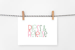 Bless & Release | Printable Art Print | Digital Download