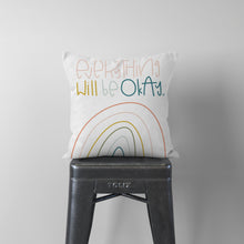 Load image into Gallery viewer, Everything Will Be Okay Premium Throw Pillow