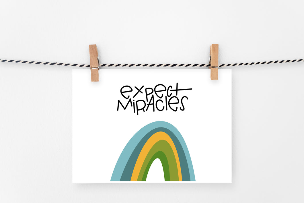Expect Miracles | Printable Art Print | Digital Download