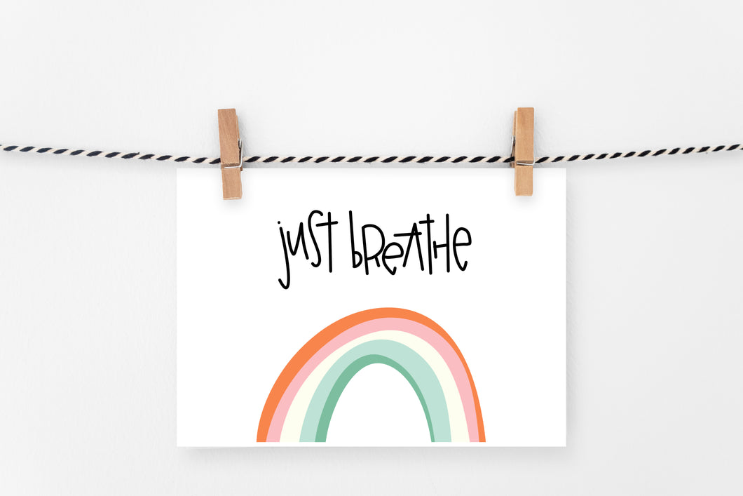 Just Breathe | Printable Art Print | Digital Download