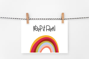 Keep It Real | Printable Art Print | Digital Download