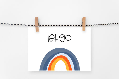 Let Go | Printable Art Print | Digital Download