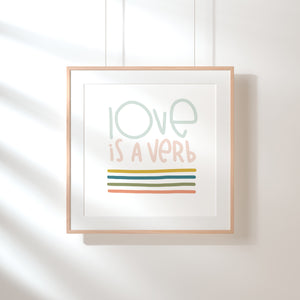 """Love is a Verb"" 5x5 Art Print"