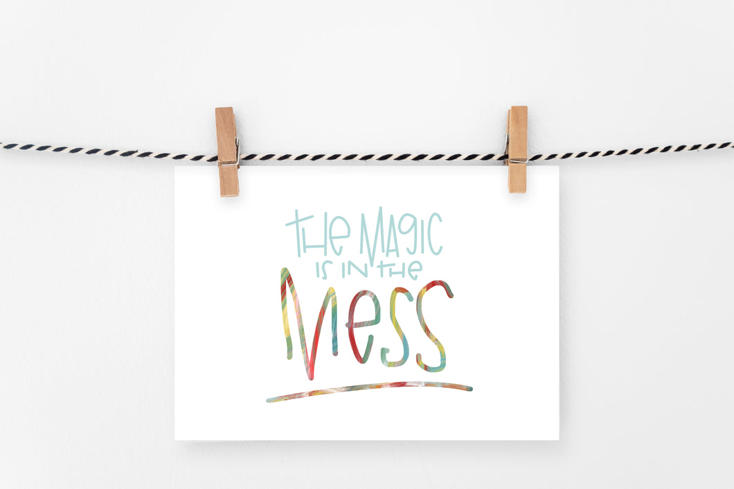 Magic in the Mess | Printable Art Print | Digital Download