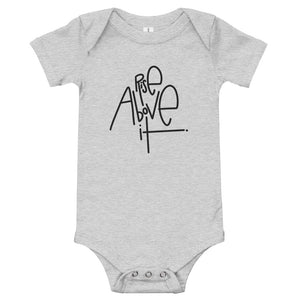 Rise Above It Baby Onesie