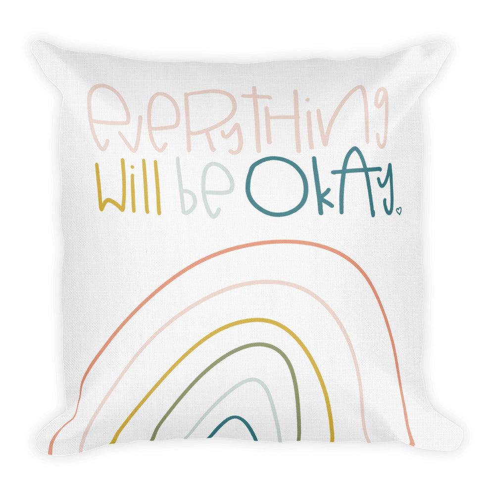Everything Will Be Okay Premium Throw Pillow