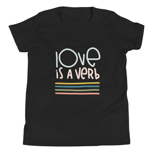 Love is a Verb Youth Short Sleeve T-Shirt