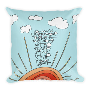 Shine Your Light Premium Throw Pillow