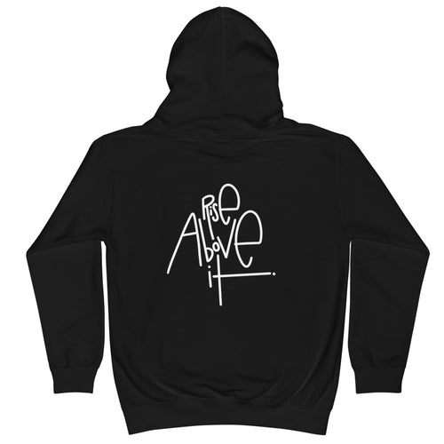Rise Above It Kids Hoodie