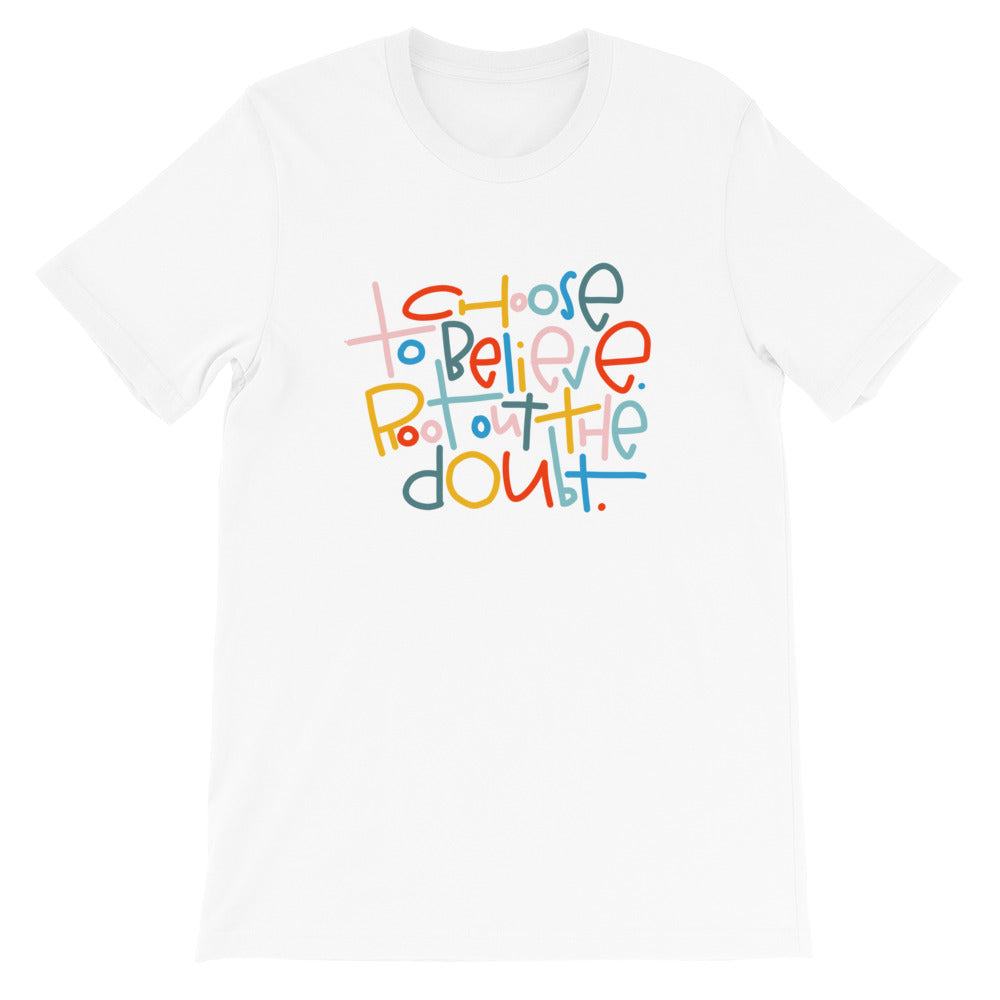 Choose to Believe Short-Sleeve Adult T-Shirt