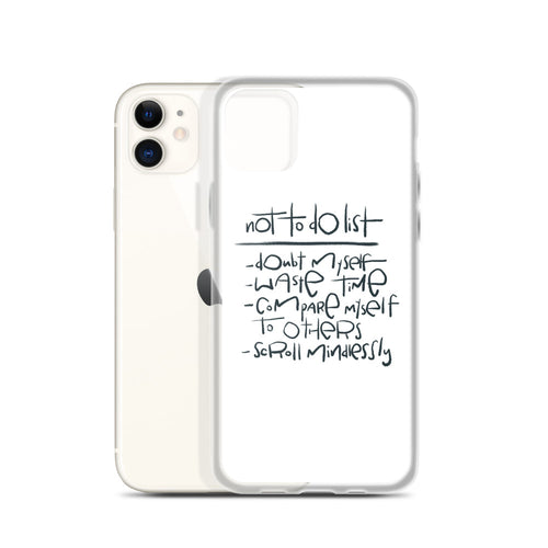 Not To Do List iPhone Case