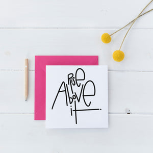 Rise Above It Square Stickers