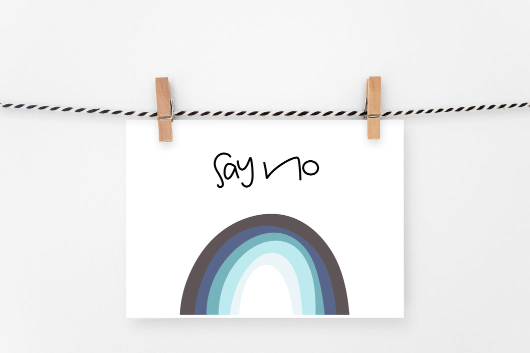 Say No | Printable Art Print | Digital Download