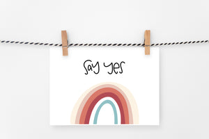 Say Yes | Printable Art Print | Digital Download