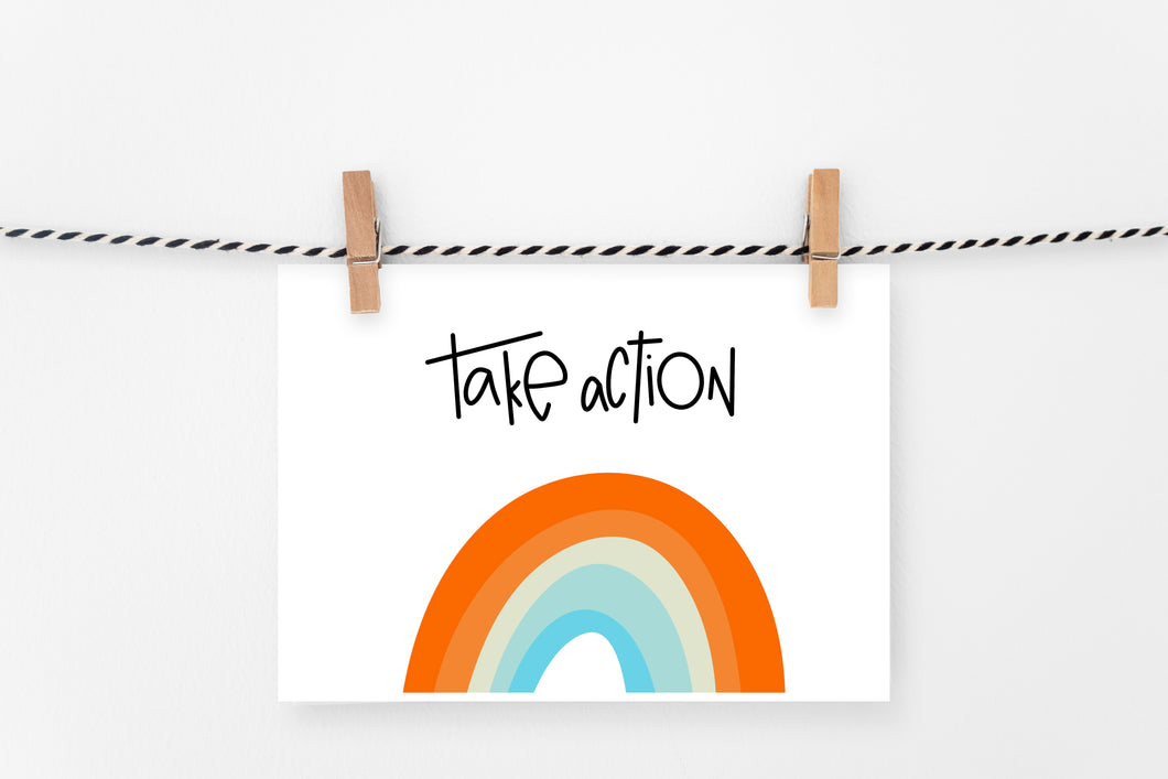 Take Action | Printable Art Print | Digital Download