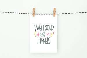Wash Your Hands | Printable Art Print | Digital Download