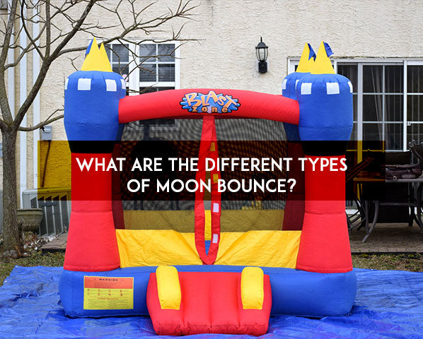 WHAT ARE THE DIFFERENT TYPES OF MOON BOUNCE?