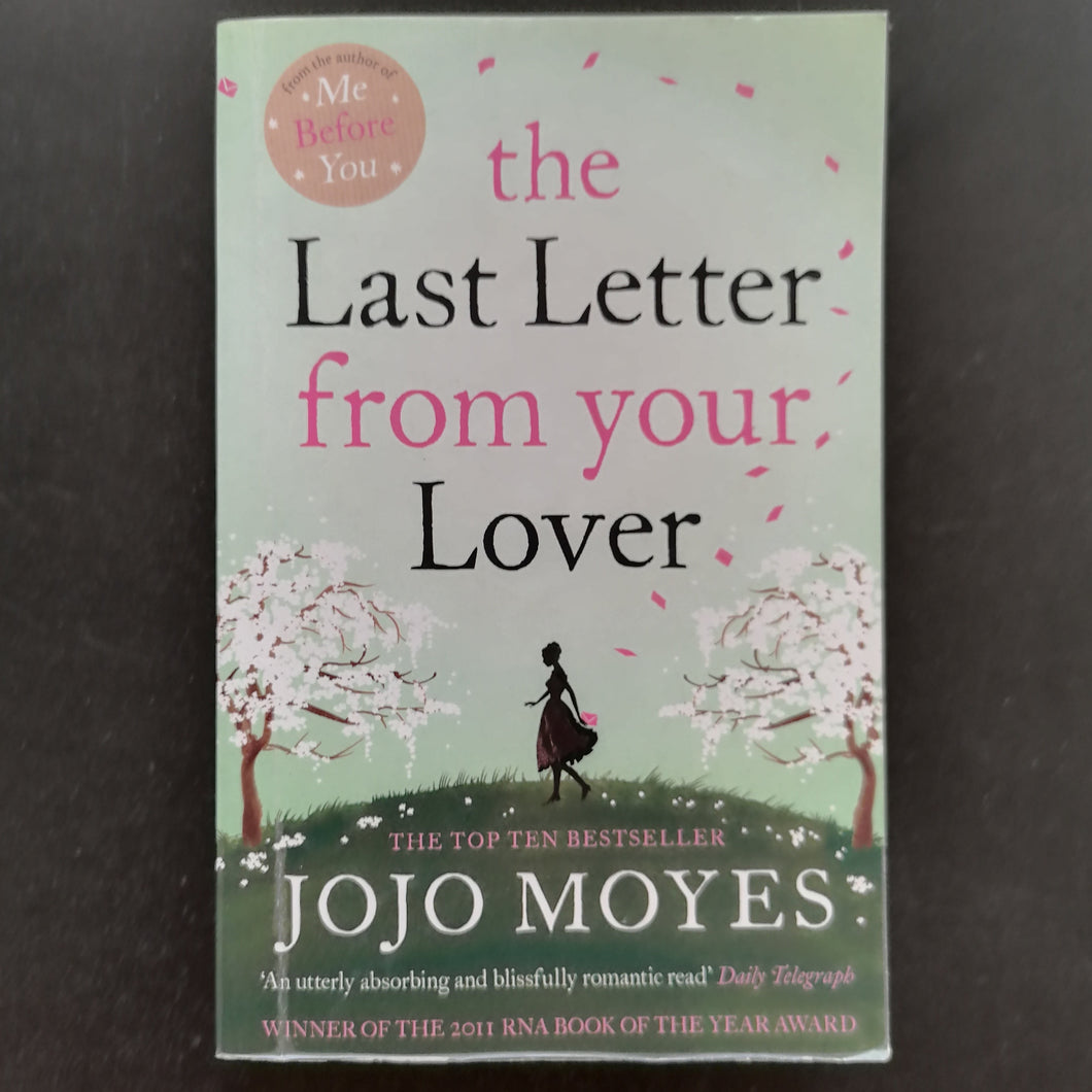 Jojo Moyes - The Last Letter from your Lover