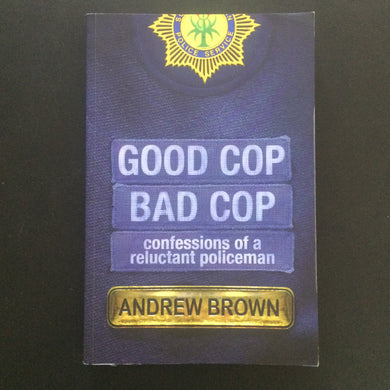 Andrew Brown - Good Cop, Bad Cop