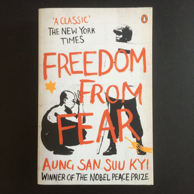 Aung San Suu Kyi - Freedom From Fear