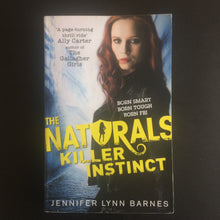 Load image into Gallery viewer, Jennifer Lynn Barnes - The Naturals: Killer Instinct