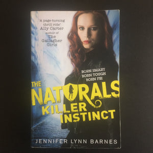 Jennifer Lynn Barnes - The Naturals: Killer Instinct