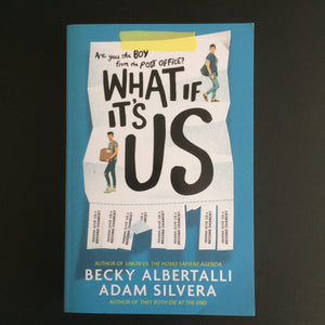 Becky Albertalli and Adam Silvera - What If It's Us