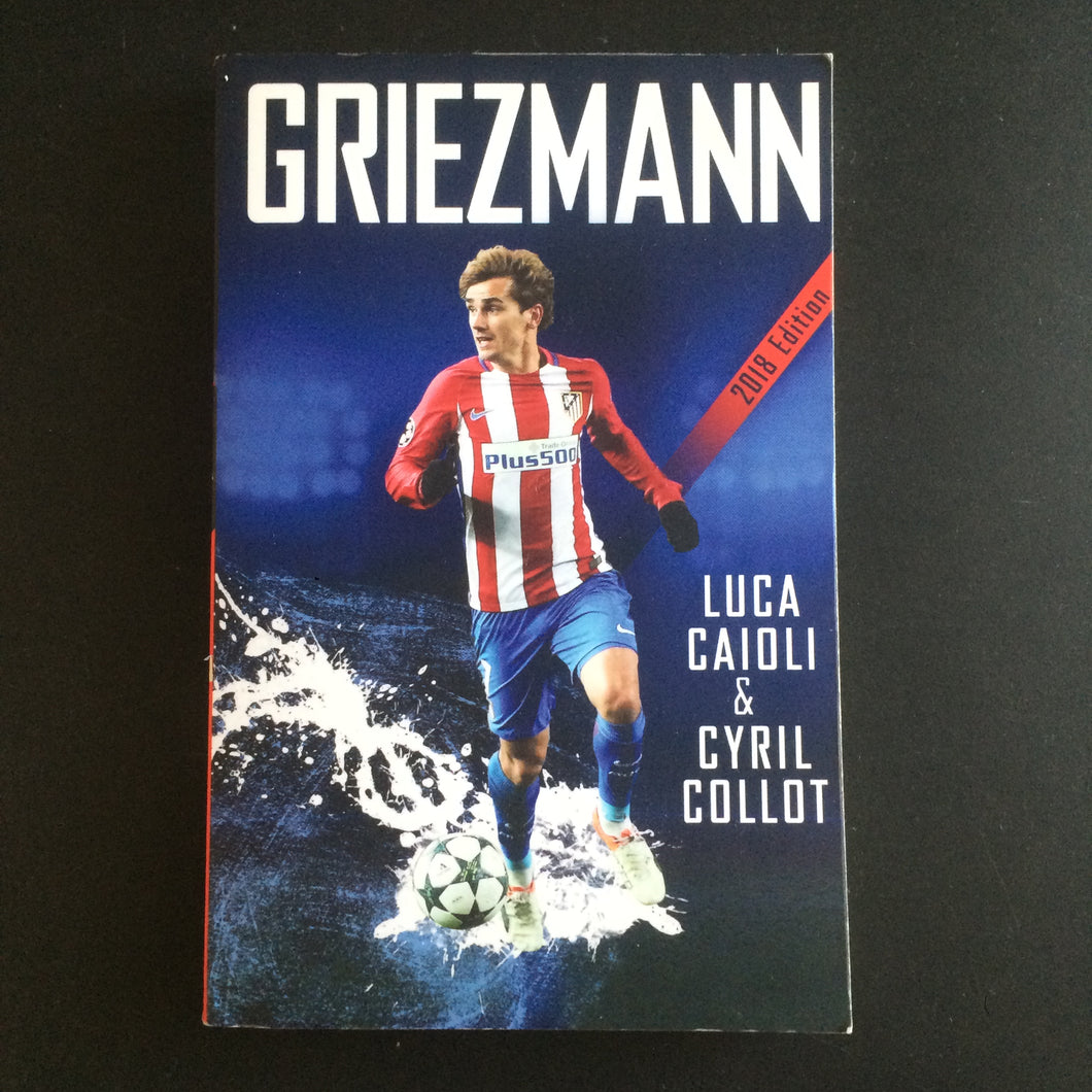 Luca Caioli and Cyril Collot - Griezmann