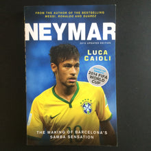 Load image into Gallery viewer, Luca Caioli - Neymar