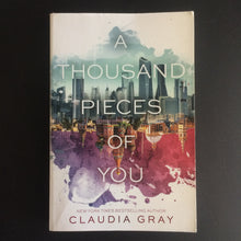 Load image into Gallery viewer, Claudia Gray - A Thousand Pieces of You