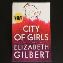 Load image into Gallery viewer, Elizabeth Gilbert - City of Girls