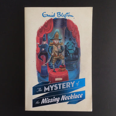 Enid Blyton - The Mystery of the Missing Necklace