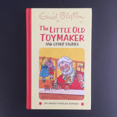 Enid Blyton - The Little Old Toymaker