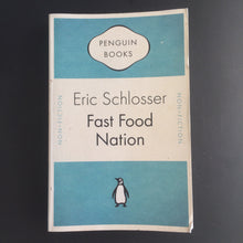 Load image into Gallery viewer, Eric Schlosser - Fast Food Nation