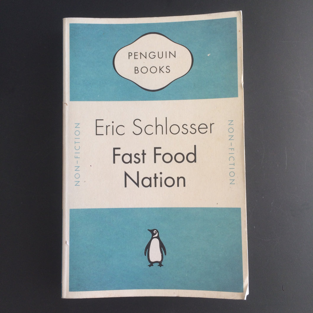 Eric Schlosser - Fast Food Nation