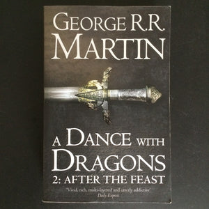 George R.R. Martin - A Dance With Dragons 2: After the Feast