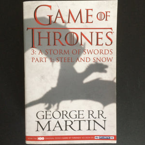 George R.R. Martin - A Storm of Swords I: Steel and Snow