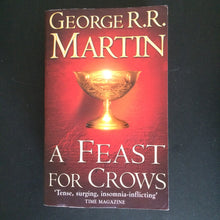 Load image into Gallery viewer, George R.R. Martin - A Feast for Crows