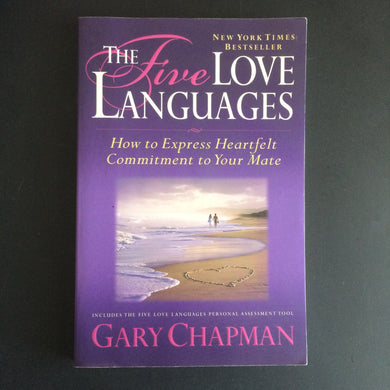 Gary Chapman - The Five Love Languages