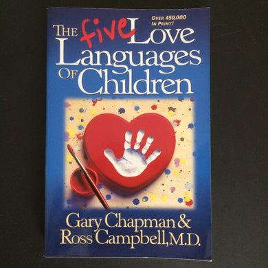 Gary Chapman - The Five Love Languages for Children