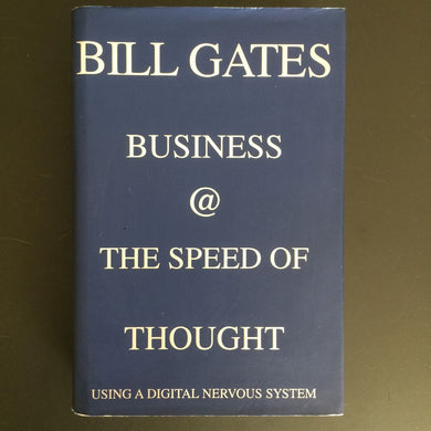 Bill Gates - Business @ the Speed of Thought